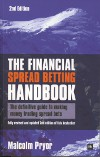 Malcolm Pryor - The Financial Spread Betting Handbook