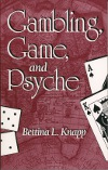 Bettina L. Knapp – Gambling, Game, and Psyche